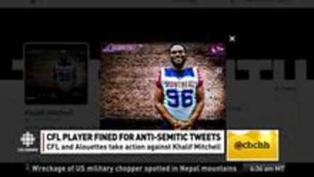 The CFL have fined the Montreal Alouettes and Khaliff Mitchell for inappropriate posts on Twitter.